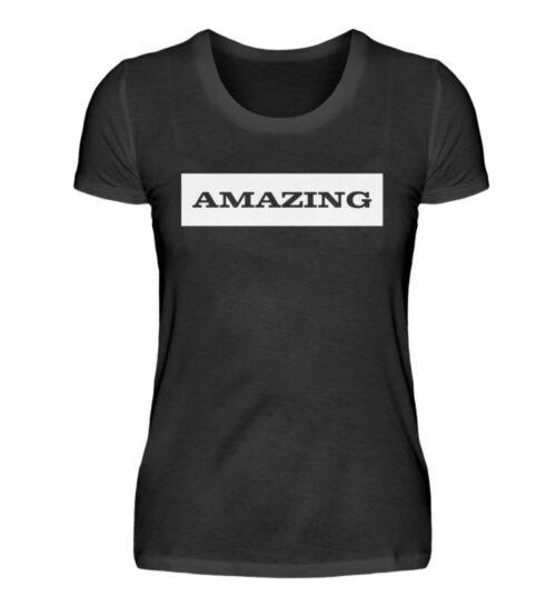 Amazing - Statement - Damenshirt-16