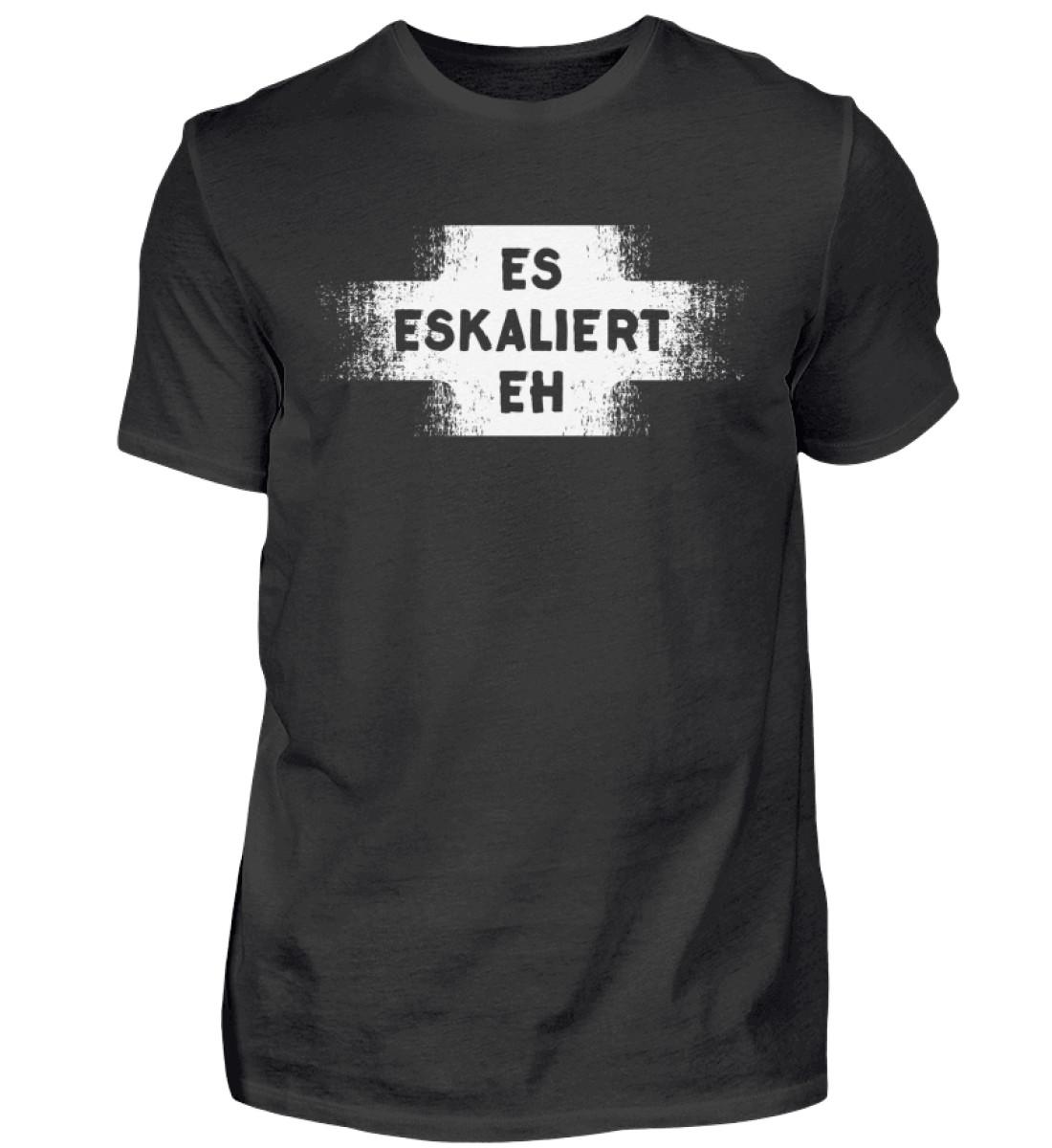 Es eskaliert eh - Herren Shirt-16